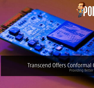 Transcend Offers Conformal Coating - Providing Better Protection! 25