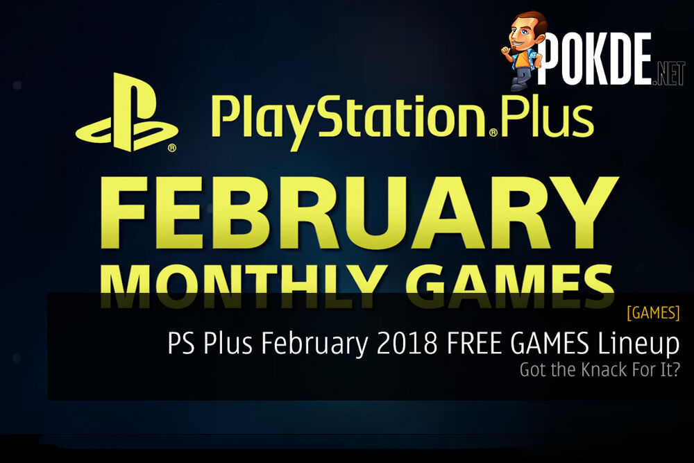 PS Plus February 2018 FREE GAMES Lineup