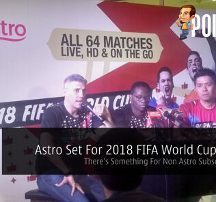 Astro Set For 2018 FIFA World Cup Russia - There's Something For Non Astro Subscribers Too! 27