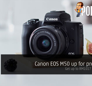 Canon EOS M50 up for pre-order — get up to RM1017 in freebies! 29