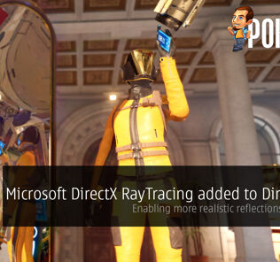 Microsoft DirectX RayTracing added to DirectX 12 — enabling more realistic reflections in games! 35