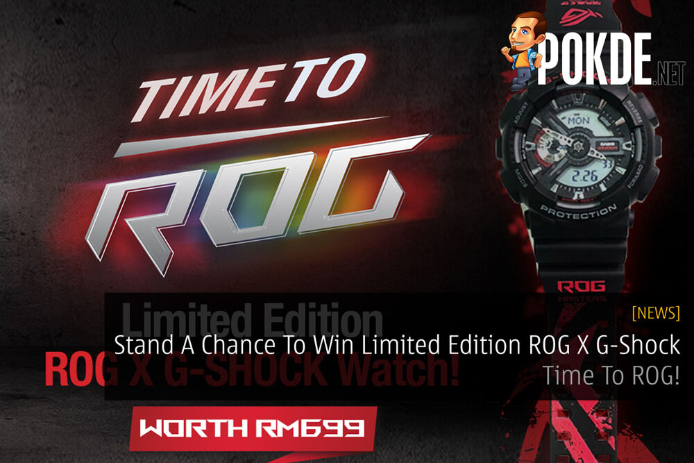 Stand A Chance To Win Limited Edition ROG X G-Shock - Time To ROG! 22