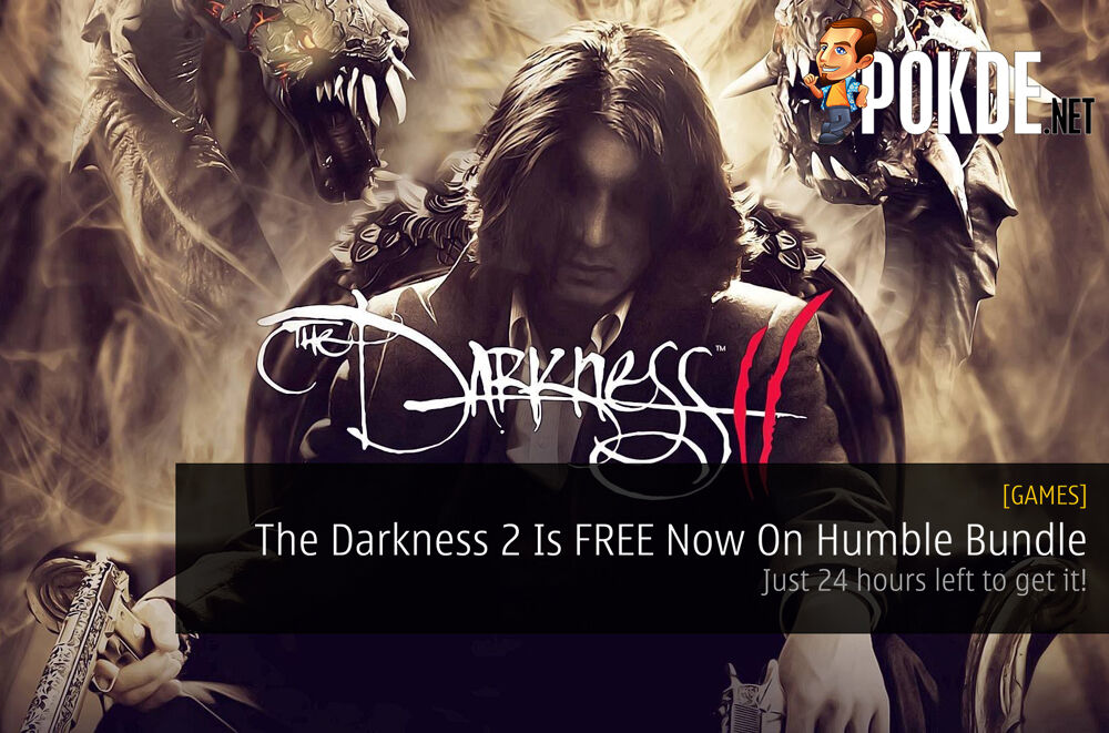 The Darkness 2 Is FREE Now On Humble Bundle - Just 24 hours left to get it! 17