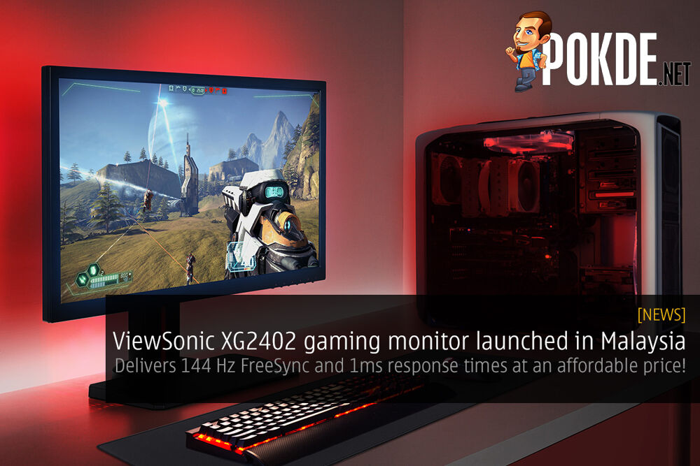 ViewSonic XG2402 gaming monitor launched in Malaysia — delivers 144 Hz FreeSync and 1ms response times at an affordable price! 26
