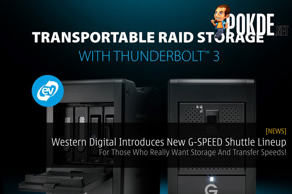 Western Digital Introduces New G-SPEED Shuttle Lineup - For Those Who Really Want Storage And Transfer Speeds! 19