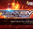 Tekken World Tour 2018 Confirmed