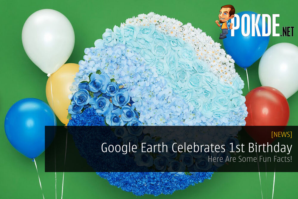 Google Earth Celebrates 1st Birthday - Here Are Some Fun Facts! 22