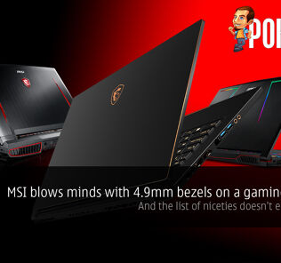 MSI blows minds with 4.9mm bezels on a gaming laptop! And the list of niceties doesn't end just yet! 27