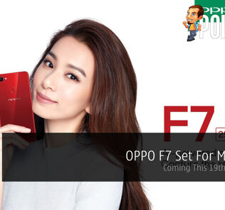 OPPO F7 Set For Malaysia - Coming This 19th April 2018 22
