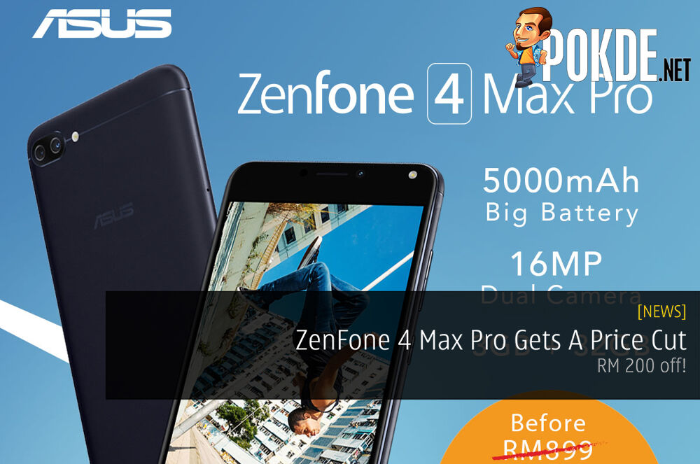 ZenFone 4 Max Pro Gets A Price Cut - RM 200 off! 21