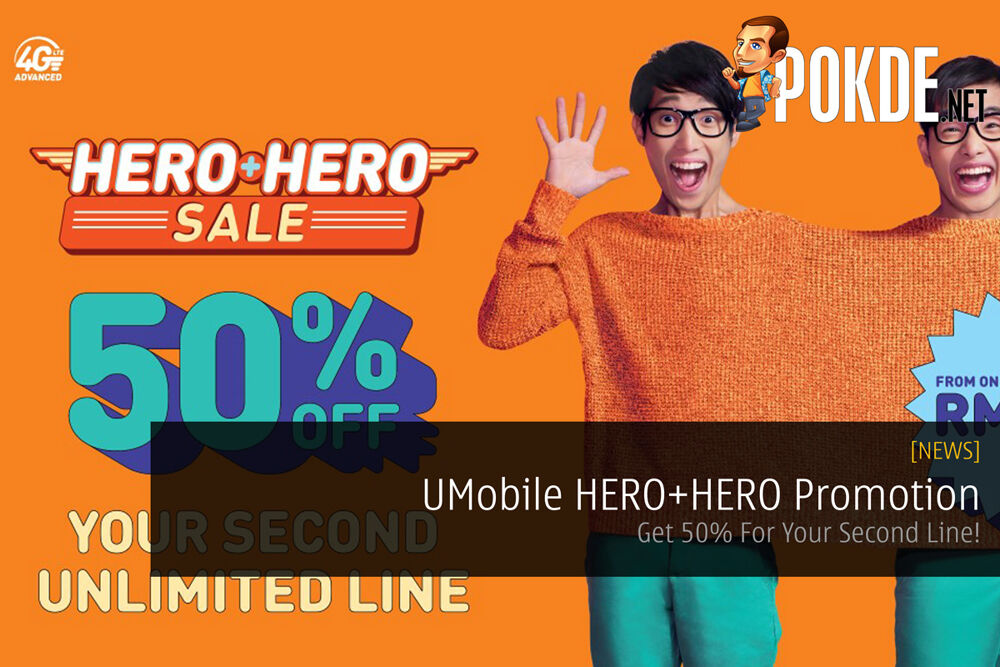UMobile HERO+HERO Promotion - Get 50% For Your Second Line! 24