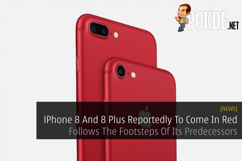 [CONFIRMED] iPhone 8 And 8 Plus Reportedly To Come In Red - Follows The Footsteps Of Its Predecessors 20