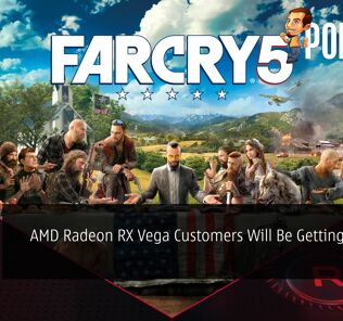 AMD Radeon RX Vega Customers Will Be Getting Far Cry 5 For FREE 30