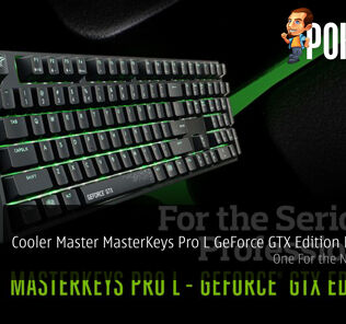 Cooler Master MasterKeys Pro L GeForce GTX Edition Launched - One For the NVIDIA fans! 35