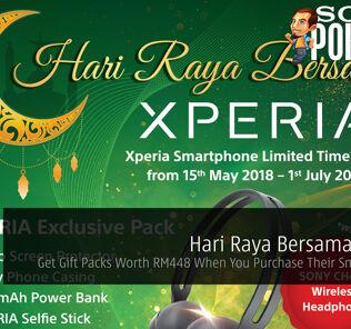 Hari Raya Bersama Xperia - Get Gift Packs Worth RM448 When You Purchase Their Smartphones 22