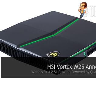 MSI Vortex W25 Announced - World's First 2.5L Desktop Powered By Quadro P5200! 31
