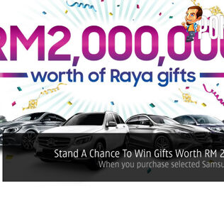 Stand A Chance To Win Gifts Worth RM 2,000,000 - When you purchase selected Samsung devices 26