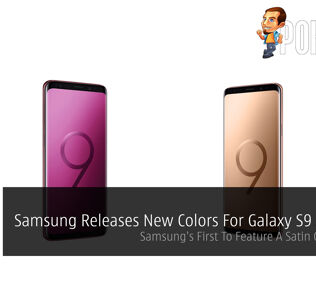 Samsung Releases New Colors For Galaxy S9 And S9+ - Samsung's First To Feature A Satin Gloss Finish 31