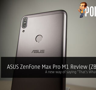 "ASUS ZenFone Max Pro M1 Review (ZB602KL) - A new way of saying ""That's What She Said!"" 32"