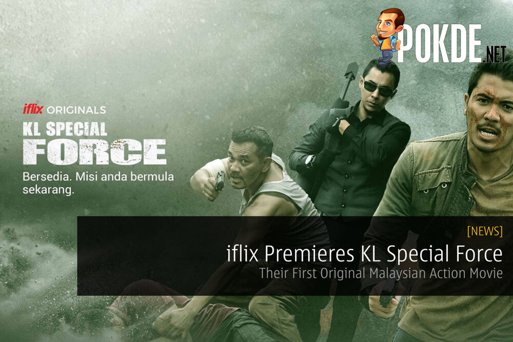 iflix Premieres KL Special Force - Their First Original Malaysian Action Movie 19