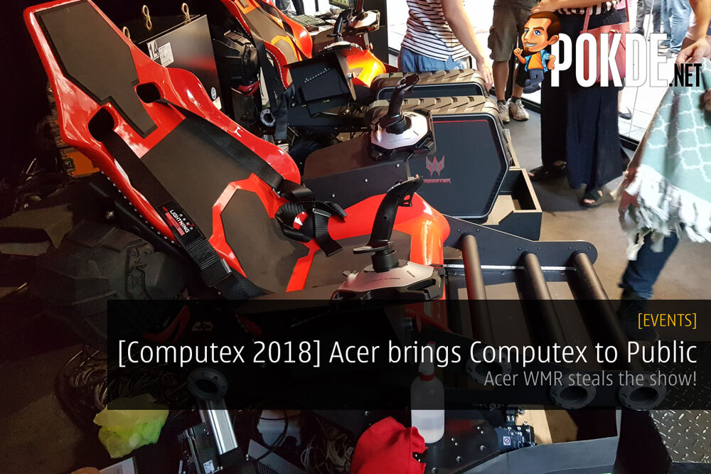 [Computex 2018] Acer brings Computex to Public - Acer WMR steals the show! 23