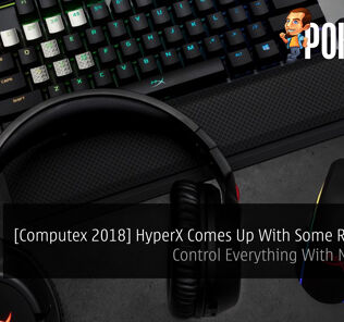 [Computex 2018] HyperX Comes Up With Some RGB Gears — Control Everything With NGenuity! 30