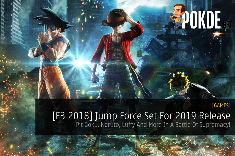 [E3 2018] Jump Force Set For 2019 Release — Pit Goku, Naruto, Luffy And More In A Battle Of Supremacy! 19