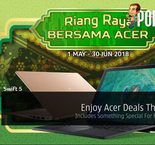 Enjoy Acer Deals This Raya — Includes Something Special For Ryzen Fans! 25