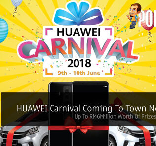 HUAWEI Carnival Coming To Town Near You - Up To RM6Million Worth Of Prizes To Be Won 26