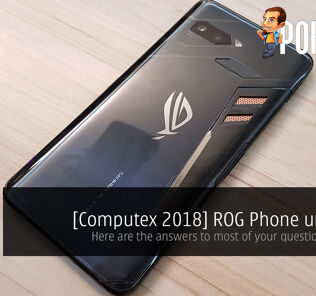 [Computex 2018] ROG Phone unveiled — Here are the answers to most of your questions about it 24