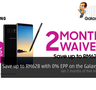 Save up to RM628 with 0% EPP on the Galaxy Note 8 — get 2 months of free installments! 20