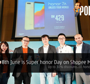 8th June is Super honor Day on Shopee Malaysia — up to 30% discounts on honor products! 23