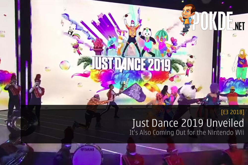 E3 2018: Just Dance 2019 Unveiled with An Amazing Stage Performance Live