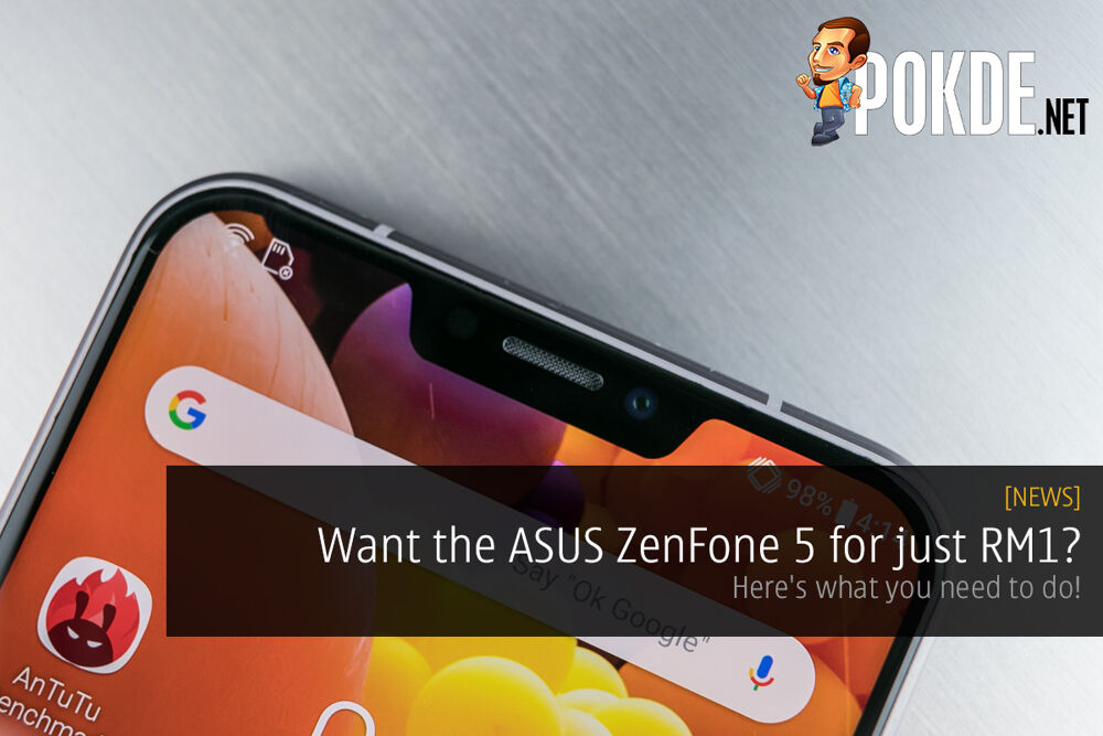 Want the ASUS ZenFone 5 for just RM1? Here's what you need to do! 24