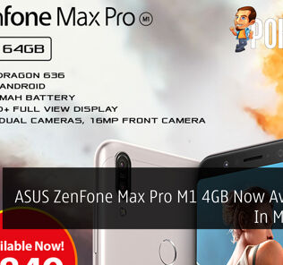 ASUS ZenFone Max Pro M1 4GB Now Available In Malaysia 34