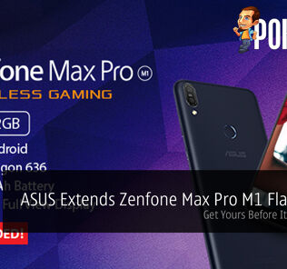 ASUS Extends Zenfone Max Pro M1 Flash Sale — Get Yours Before It's Too Late! 35