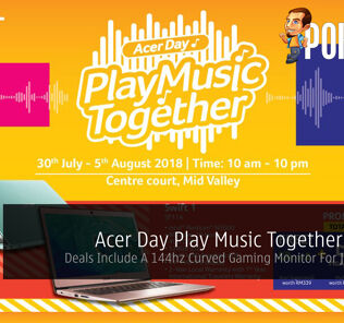 Acer Day Play Music Together Promo — Deals Include A 144hz Curved Gaming Monitor For Just RM599! 21