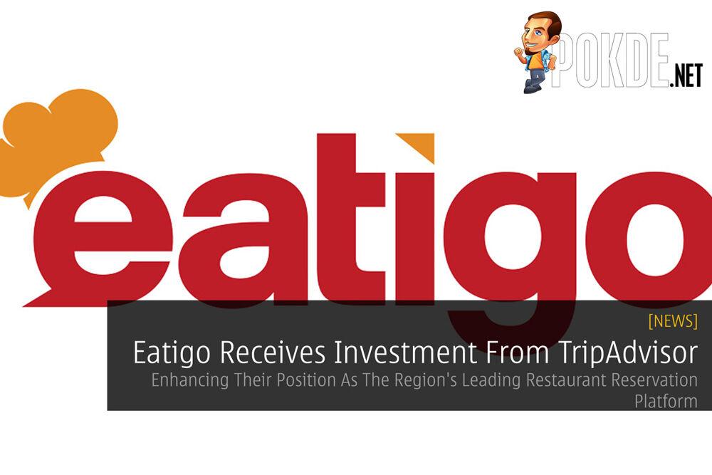 Eatigo Receives Investment From TripAdvisor — Enhancing Their Position As The Region's Leading Restaurant Reservation Platform 19