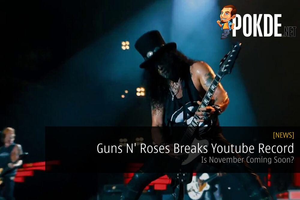 Guns N' Roses Breaks Youtube Record — Is November Coming Soon? 16