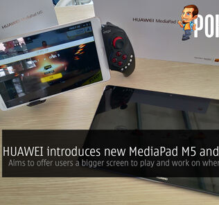HUAWEI announces the new MediaPad M5 and MediaPad M5 Pro — aims to offer users a bigger screen to play or work on when on the go 25