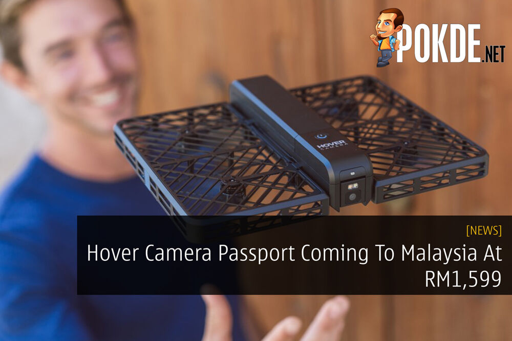 Hover Camera Passport Coming To Malaysia At RM1,599 28