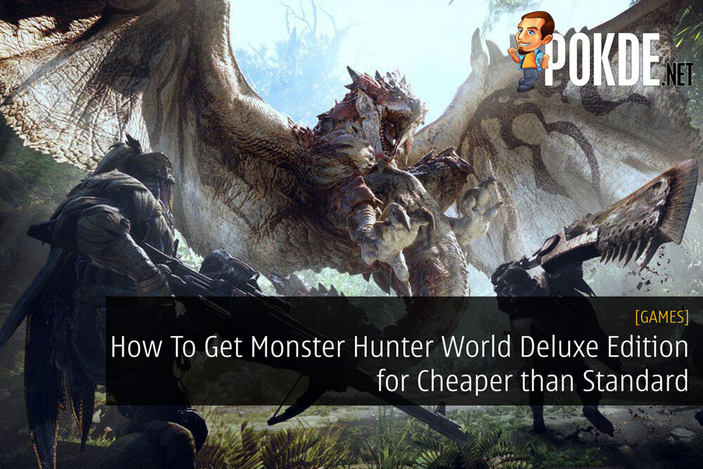 How To Get Monster Hunter World Deluxe Edition for Cheaper than Standard 20