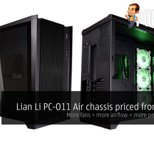 Lian Li PC-O11 Air chassis priced from $129 — more fans = more airflow = more performance! 28