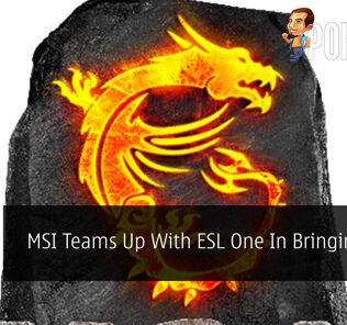 MSI Teams Up With ESL One In Bringing MGA 20