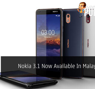 Nokia 3.1 Now Available In Malaysia For RM655 27