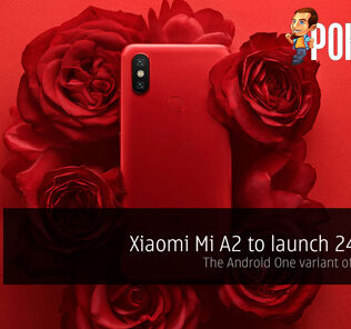 Xiaomi Mi A2 to launch 24th July — the Android One variant of the Mi 6X? 26