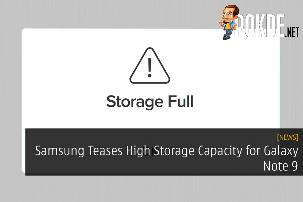 Samsung Teases High Storage Capacity for Galaxy Note 9