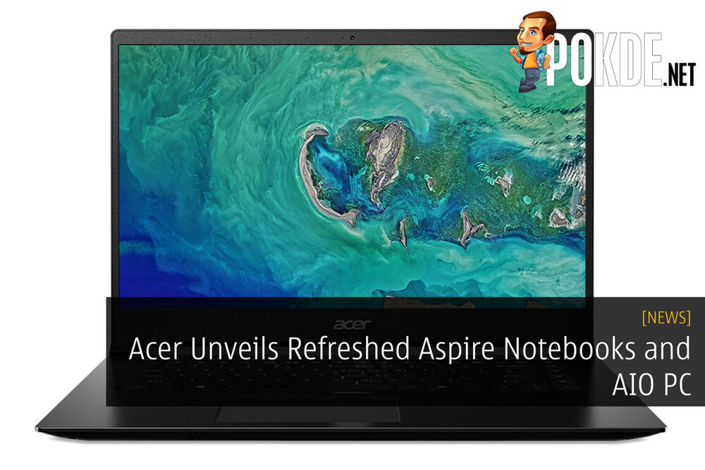 Acer Unveils Refreshed Aspire Notebooks and AIO PC 24
