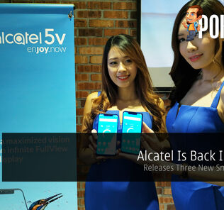 Alcatel Is Back In Town - Releases Three New Smartphones 28