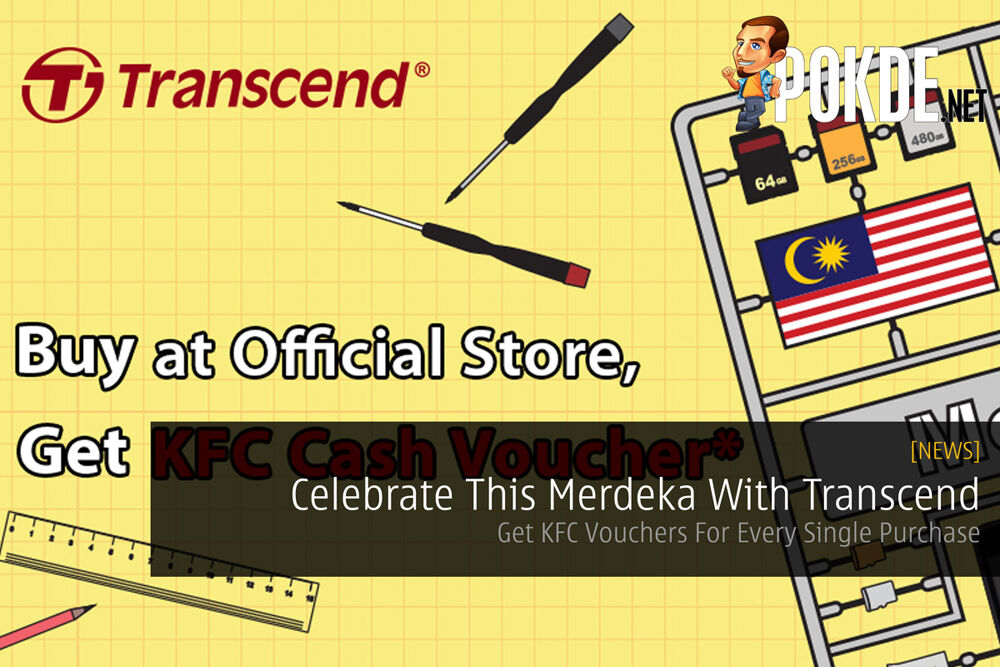 Celebrate This Merdeka With Transcend — Get KFC Vouchers For Every Single Purchase 16